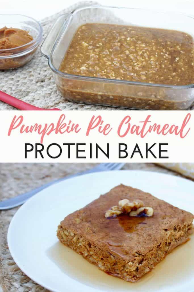 Pumpkin Pie Oatmeal Protein Bake