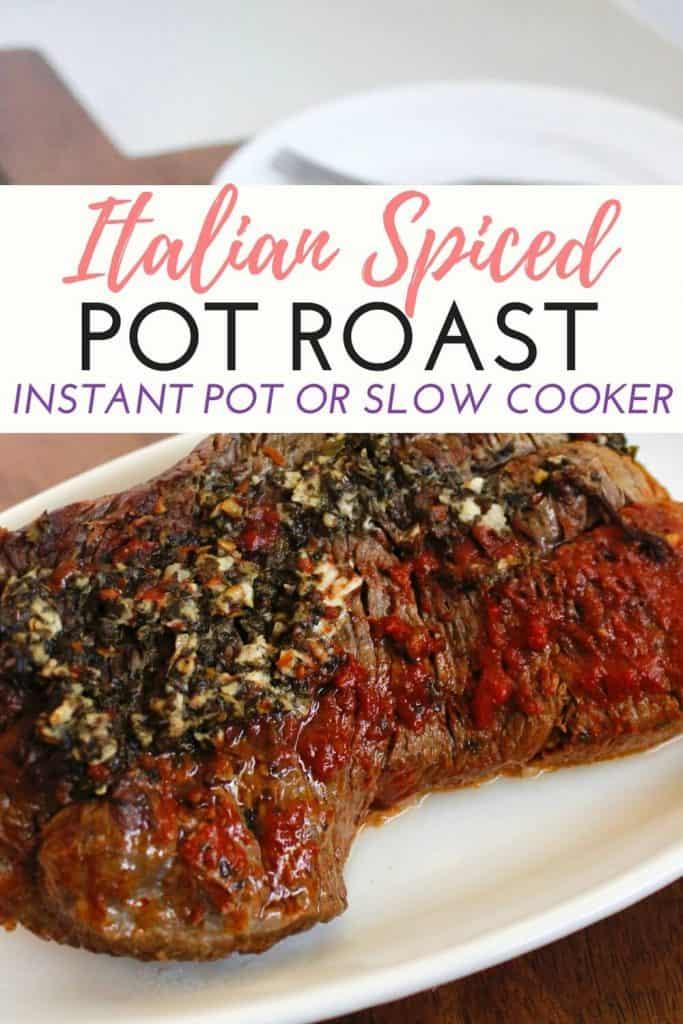 Italian Spiced Pot Roast   Instant Pot or Slow Cooker - www.gracefilledplate.com - Pinterest
