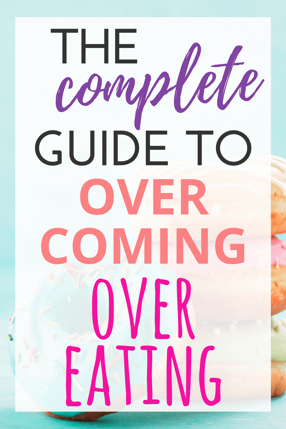Is it possible to live in a place where you are finally able to stop overeating? This ultimate resource guide will help give you tips and ideas to stop overeating, binge eating, and emotional indulgence!